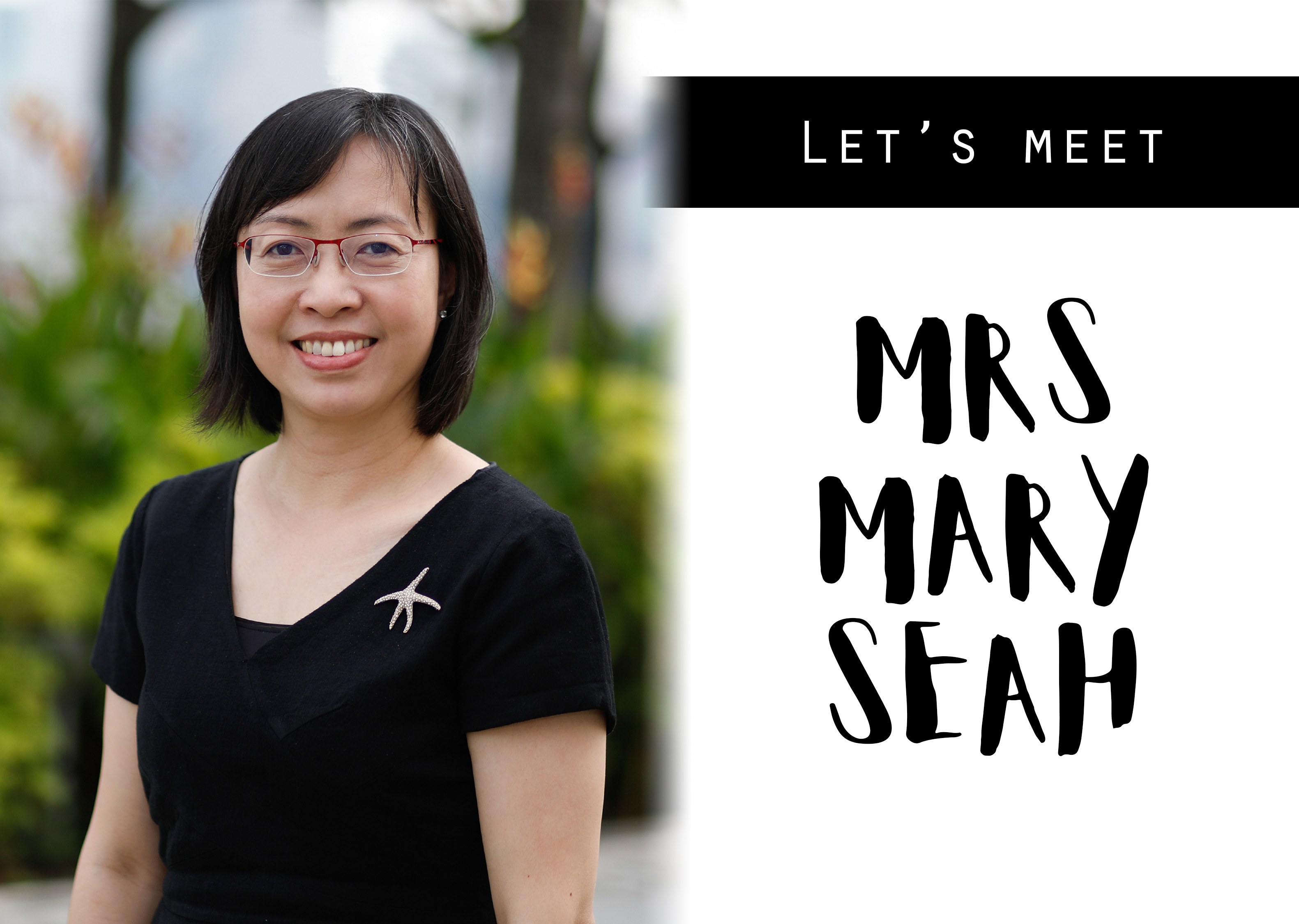 Let's Meet - Mrs Mary Seah